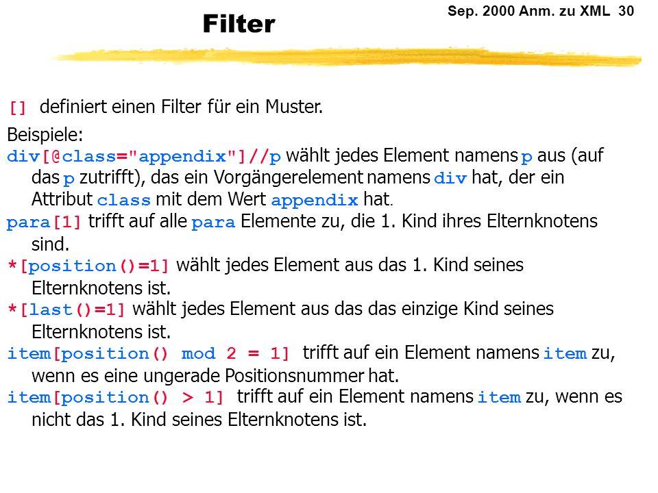 Filter [] definiert einen Filter für ein Muster. Beispiele: